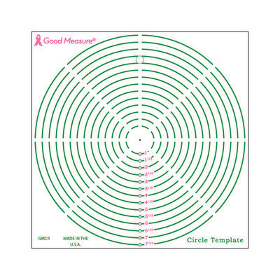 Good Measure Cut for the Cure Ruler CIRCLE TEMPLATE