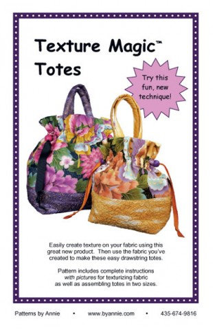 TEXTURE MAGIC TOTES By Annie Pattern