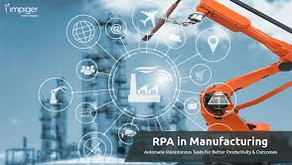 Can Robotic Process Automation make life easy for Manufacturers?