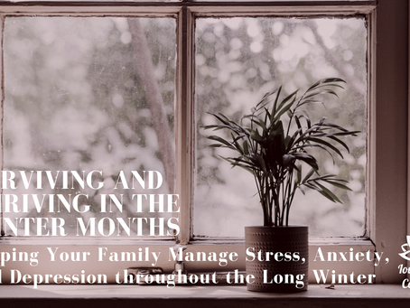 Surviving and Thriving in the Winter Months