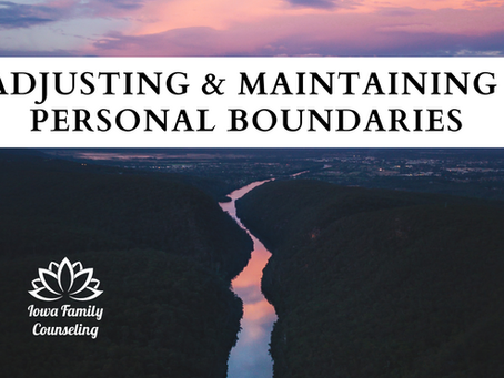 Adjusting and Maintaining Personal Boundaries for Our Health