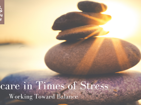 Self-Care in Times of Stress
