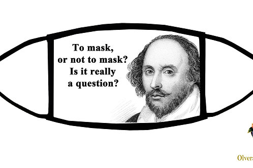 To Mask or Not to Mask... (Shakespeare?) Adjustable Face Mask/ 3ply/ Made in US