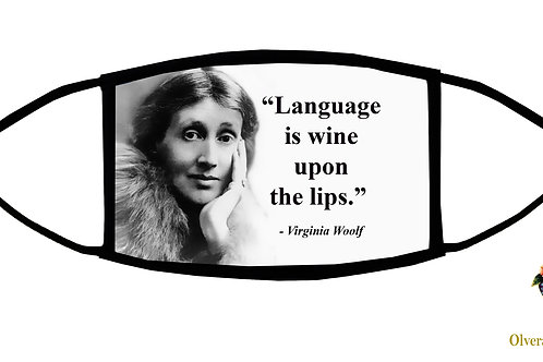 Language is Wine Upon the Lips quote from Virginia Woolf Adjustable Face Mask/US