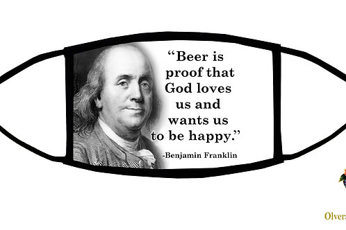 Beer is Proof...Ben Franklin quote Adjustable Face Mask/3-ply/Made in USA