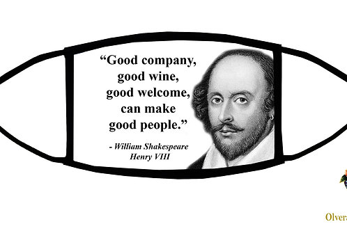 Good Company, Good Wine... quote from Shakespeare Adjustable Face Mask/3-ply/USA