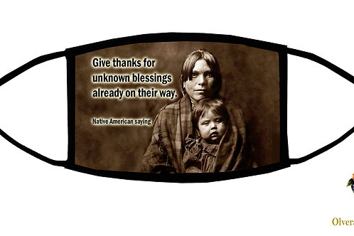 Give Thanks for Unknown Blessings... quote Adjustable Face Mask/3-ply/Made in US