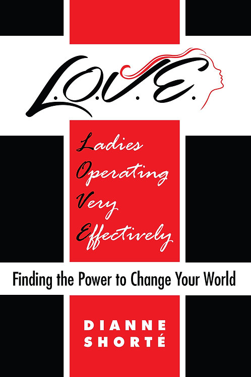Finding the Power to Change Your World by Dianne Shorté