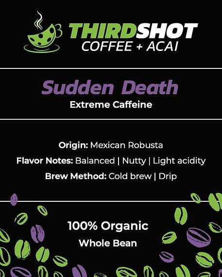 Sudden Death - Extreme Caffein - Robusta