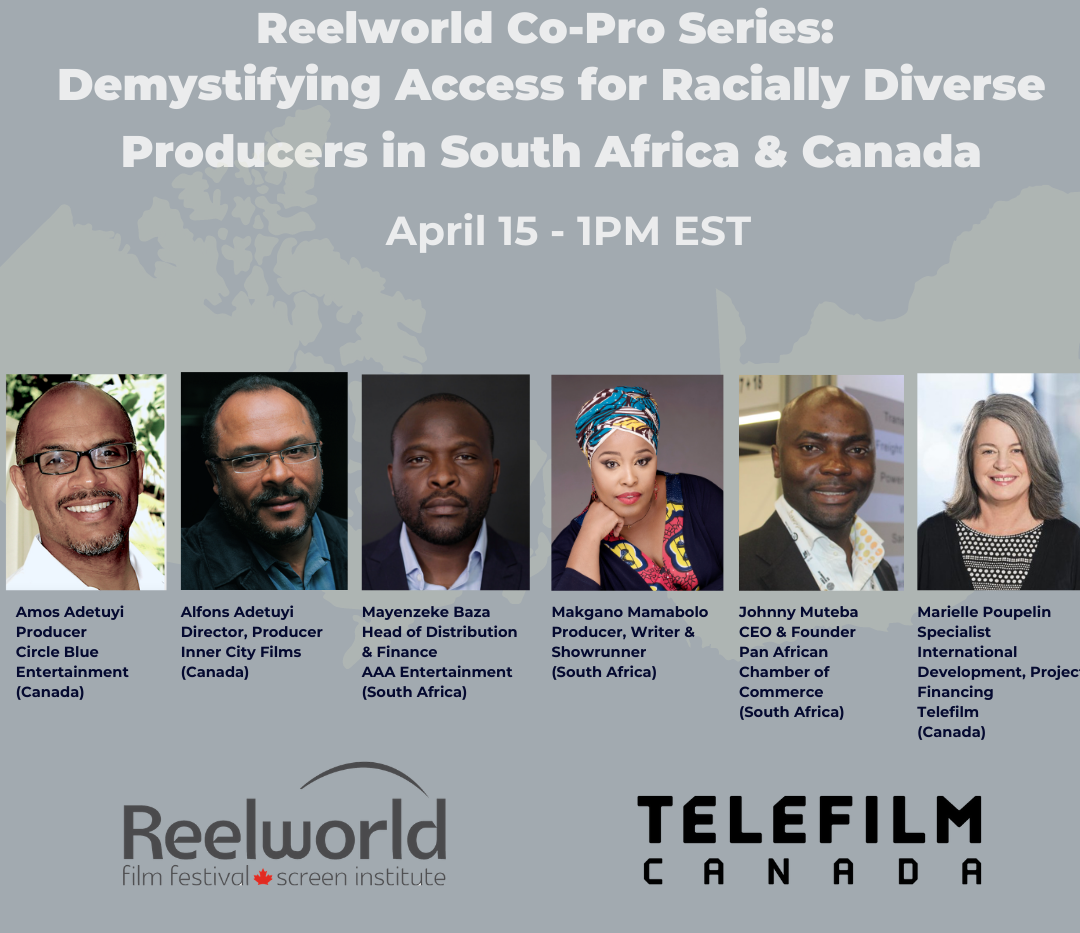 Reelworld Co-Pro Series: Demystifiyng Access For racialiy Diverse Producers in Sout Africa & Canada (Apr 15, 2021)  Director and Producer of Inner City FIlms, Alfons Adetuyi and brother Amos Adetuyi, Producer of Circle Blue Entertainment, will be a panellist for the Reelworld Film Festival Co-Production Series webinar spotlighting South Africa on April 15th at 1pm EST. Moderated by Programming Manager, Barbara Mamabolo the panel will be made up of experts on the topic of co-production development.  Alfons and Amos will also be joined by Marielle Poupelin, Specialist International Development & Project Financing at Telefilm, South African partners Mayenzeke Baza, Head of Distribution & Finance at AAA Entertainment, Makgano Mamabolo Producer, Writer & Showrunner, and Johnny Mutebe CEO & Founder of Pan African Chamber of Commerce.  Set a reminder to join the webinar: https://www.youtube.com/watch?v=F7pa-qpvhhE