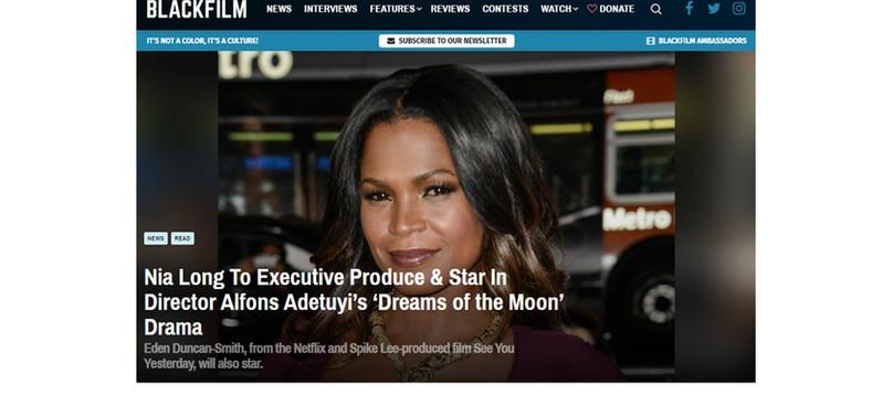 BlackFilm.Com: Nia Long To Executive Produce & Star In Director Alfons Adetuyi's 'Dreams of the Moon'