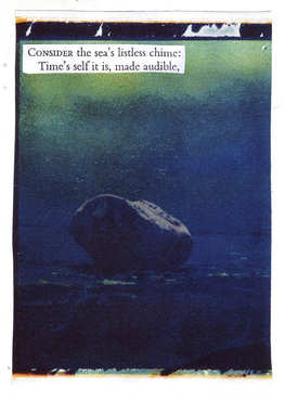 Consider the sea's listless chime: Time's self it is, made audible.
