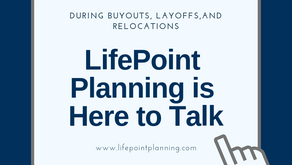 Financial Planning During Buyouts and Layoffs