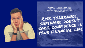 """WAYT - Choosing the """"right"""" risk tolerance, software, and adding confidence to your financial life"""