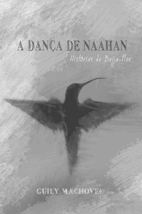 """E-BOOK """"A Dança de Naahan - histórias de beija-flor"""""""