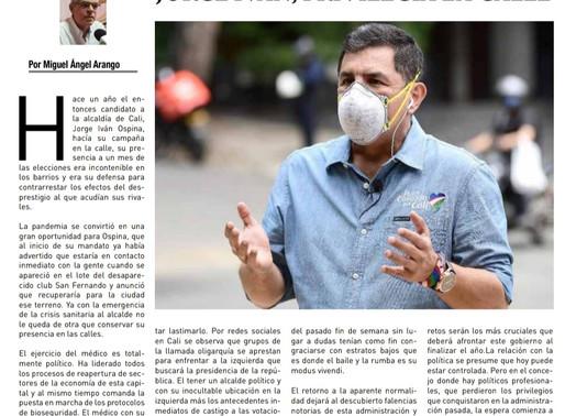 EL INFORME POLÍTICO: JORGE IVÁN, PRIVILEGIA LA CALLE