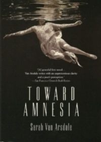 cover of Toward Amnesia by Sarah Van Arsdale