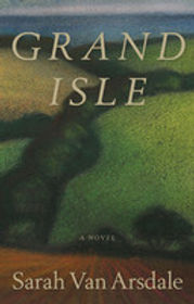 cover of Grand Isle by Sarah Van Arsdale