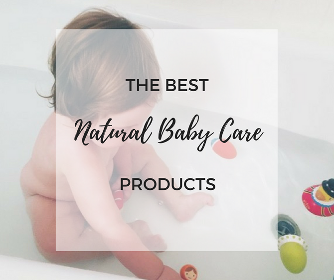 Ditch the Toxic Baby Products and Go Natural!