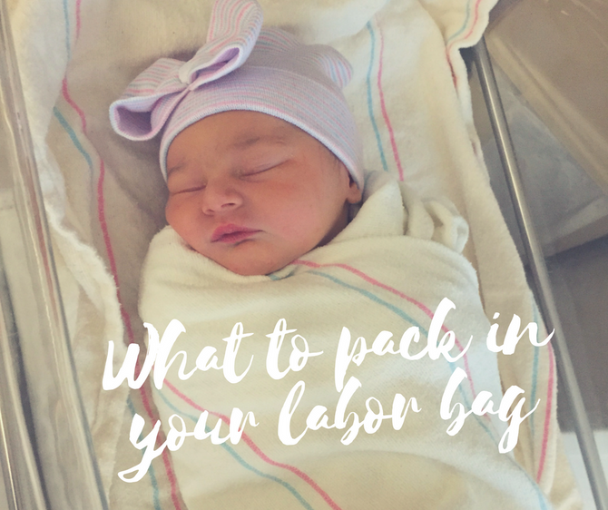 What to Pack in your Labor Bag