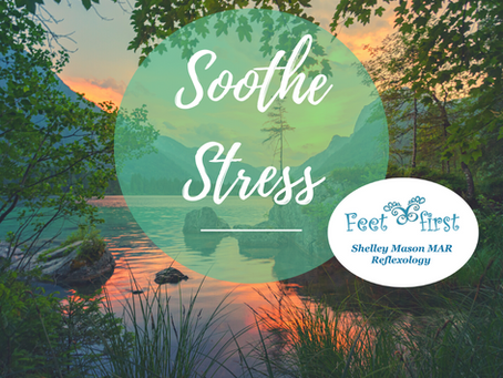 How to Soothe Stress