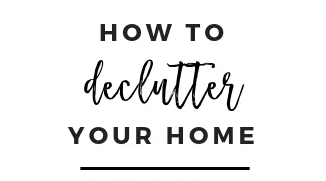 Declutter Your Home in a Few Easy Steps!
