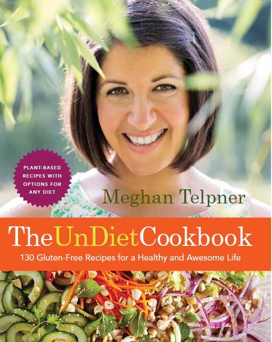 Welcome to Awesome Town! Meghan Telpner & The UnDiet Cookbook