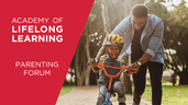 UMB Academy of Lifelong Learning Launches New Parenting Forum