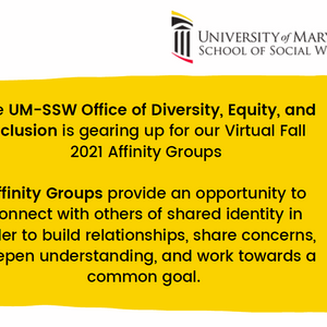 UM-SSW Affinity Groups are Starting Now
