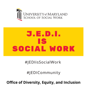 The Office of Diversity, Equity and Inclusion launches J.E.D.I. is Social Work Initiative