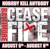 Baltimore Ceasefire Weekend August 6-8!