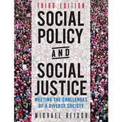 Emeritus Prof. Michael Reisch publishes 4th edition of Social Policy & Social Justice - Fall 2021