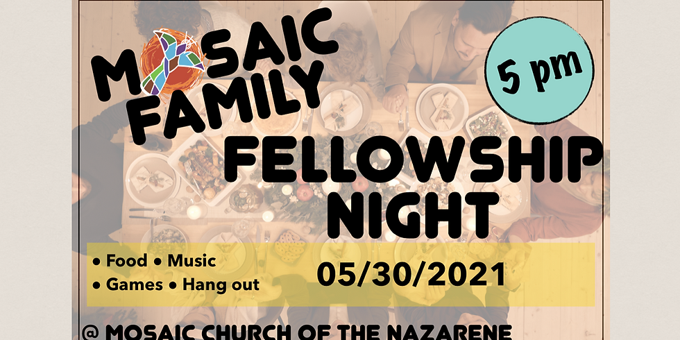 Mosaic Family Fellowship Night