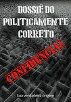 24-07_DOSSIÊ_POLITICAMENTE_CORRETO_EBOO