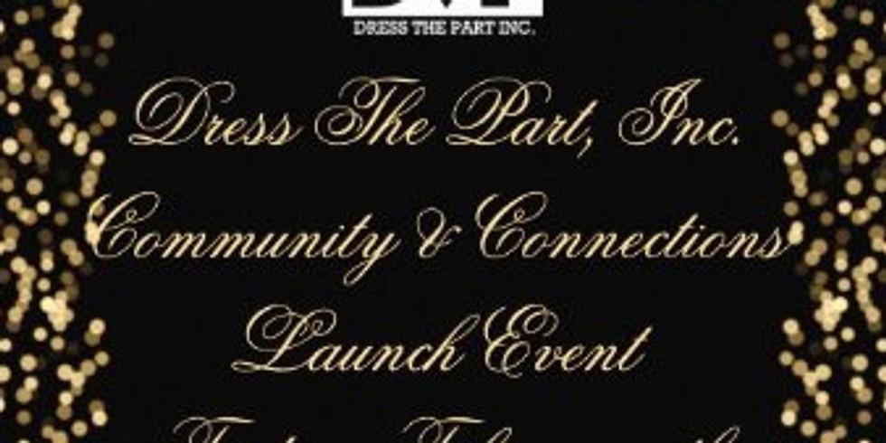 Dress The Part, Inc. Community & Connections Launch Event