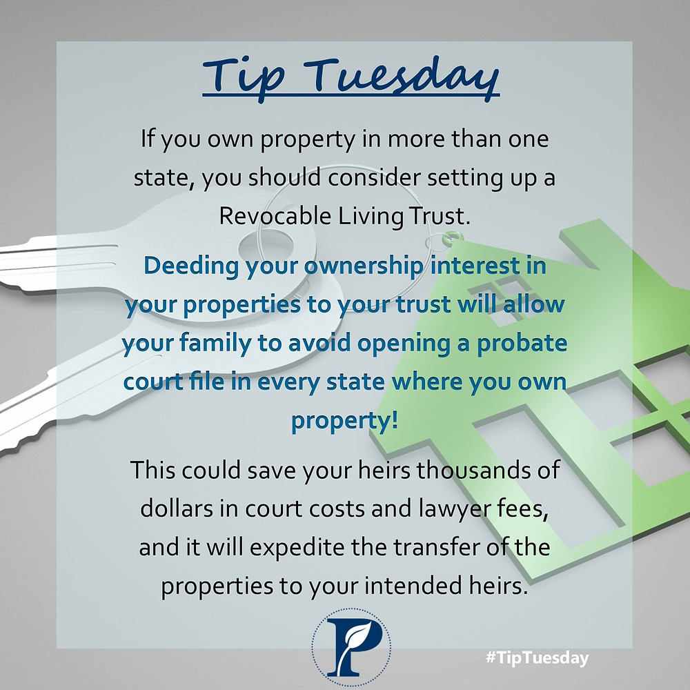 Use a trust when you own properties in multiple states
