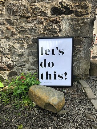 "Personalised ""Let's do this"" sign"