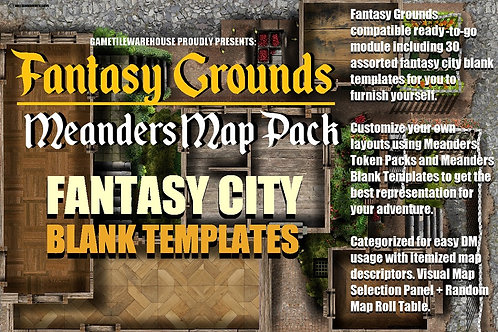 Fantasy City Blank Templates: Fantasy Grounds Meanders Map Pack