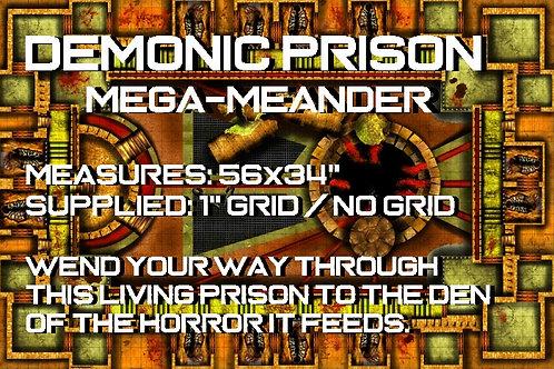 """Mega-Meander """"Demonic Prison"""""""