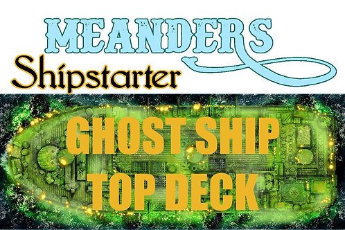 Shipstarter Ghost Ship Topdeck