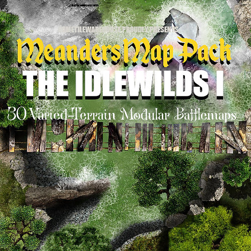 Idlewilds I: Roll20 Meanders Map Pack