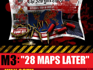 """M3: """"28 Maps Later"""""""