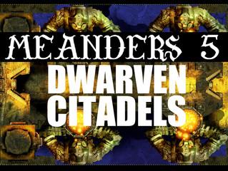 Dwarven Citadels KS Preview