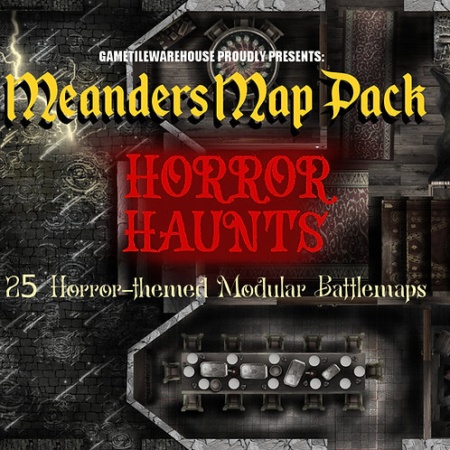 Horror Haunts: Roll20 Meanders Map Pack