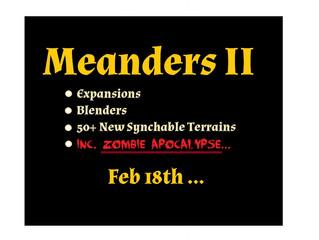 Meanders 2 : 18th Feb