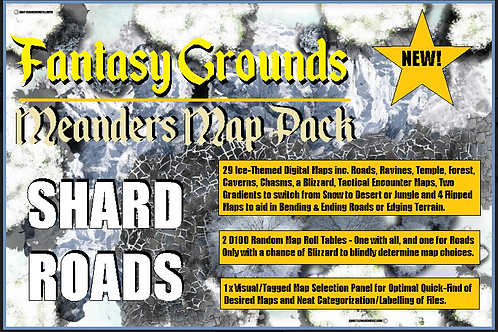 Shard Roads: Fantasy Grounds Meanders Map Pack