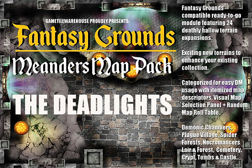 The Deadlights: Fantasy Grounds Meanders Map Pack