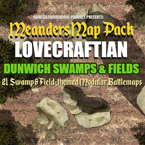 R20 Lovecraft Dunwich: SWAMPS and FIELDS