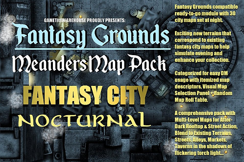 Nocturnal Fantasy City: Fantasy Grounds Meanders Map Pack