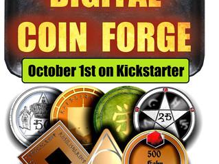 Digital Coin Forge (October 1st)